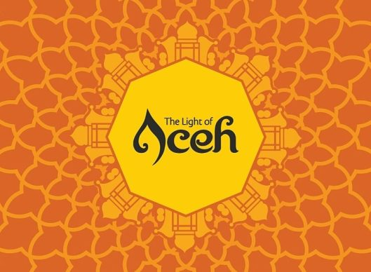 the light of aceh, cahaya aceh, visit aceh 2017, branding baru aceh